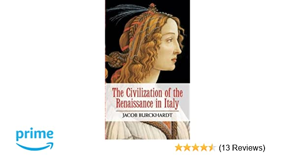 the civilization of the renaissance in italy analysis