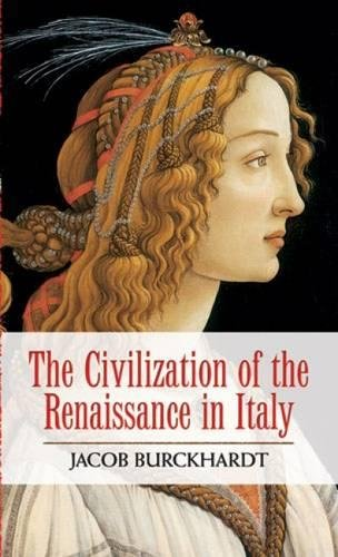 The Civilization of the Renaissance in Italy (Paperback)