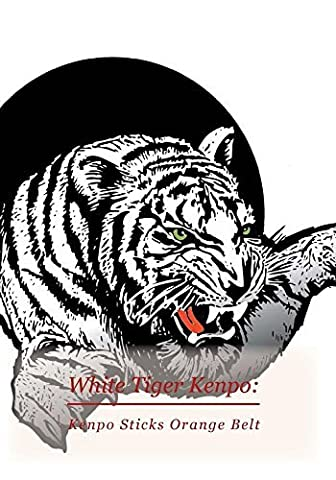 White Tiger Kenpo: Kenpo Sticks Orange Belt