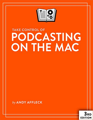 Take Control of Podcasting on the Mac (English Edition) Griffin Mp3