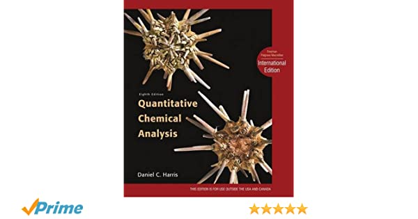 Quantitative Chemical Analysis: International Edition: Amazon.Co