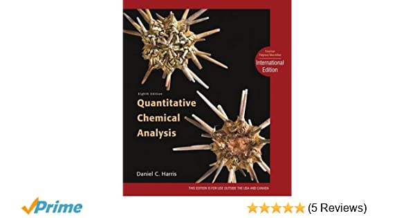 Quantitative Chemical Analysis International Edition AmazonCoUk