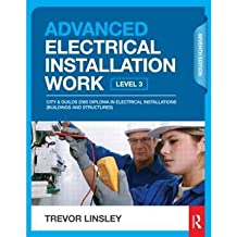 [(Advanced Electrical Installation Work)] [Author: Trevor Linsley] published on (July, 2013)