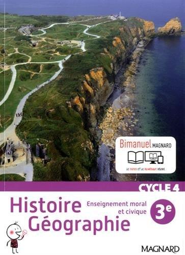 Histoire géographie, enseignement moral et civique 3e cycle 4 - Nouveau programme 2016