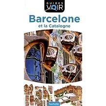 Guide Voir Barcelone et la Catalogne