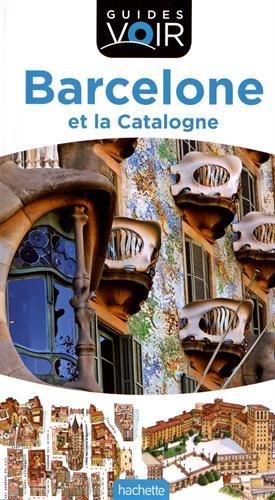Barcelone et la Catalogne, guides Voir 2018