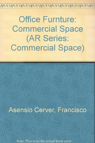 Office Furnture: Commercial Space