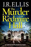 The Murder at Redmire Hall (A Yorkshire Murder Mystery Book 3) by J. R. Ellis