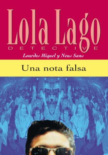 Una nota falsa (Lola Lago, detective) por Neus Sans