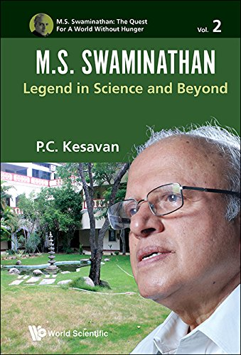 m-s-swaminathanlegend-in-science-and-beyond-ms-swaminathan-the-quest-for-a-world-without-hunger