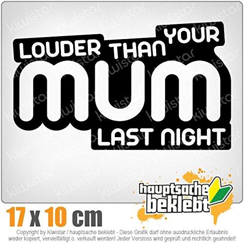 louder-than-your-mom-17-x-10-cm-in-15-farben-neon-chrom-jdm-sticker-aufkleber