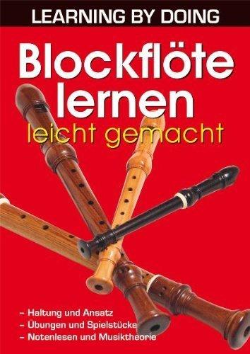 Blockflöte lernen leicht gemacht von Herb Kraus (Oktober 2011) Broschiert