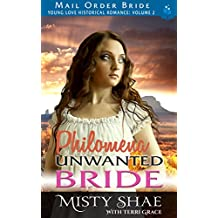 Mail Order Bride: Philomena - Unwanted Bride (Young Love Historical Romance Book 4) (English Edition)