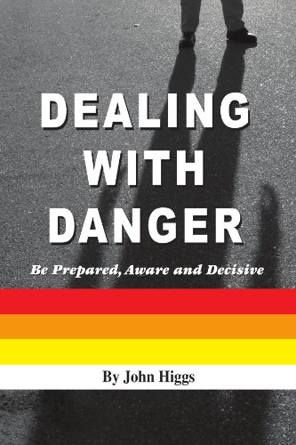 Dealing With Danger
