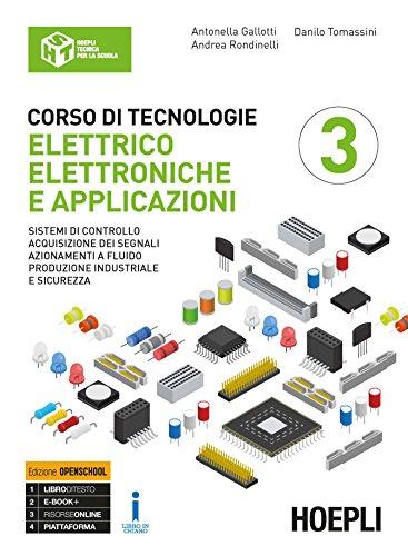 Corso di tecnologie elettrico-elettroniche e applicazioni. Ediz. Openbook. Per il triennio degli Ist. professionali per l'industria e l'artigianato. Con ebook. Con espansione online: 3