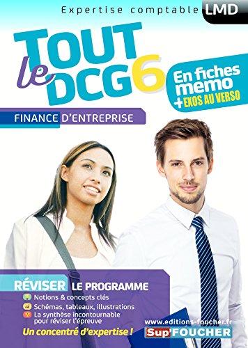 Tout le DCG 6 - Finance d'entreprise