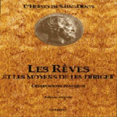 Les Rêves et les Moyens de les diriger, tome II par D'Hervey de Saint-Denys