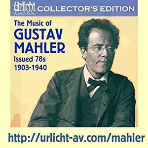 The Music Of Gustav Mahler