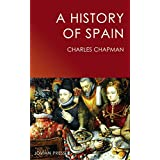 A History of Spain (English Edition)