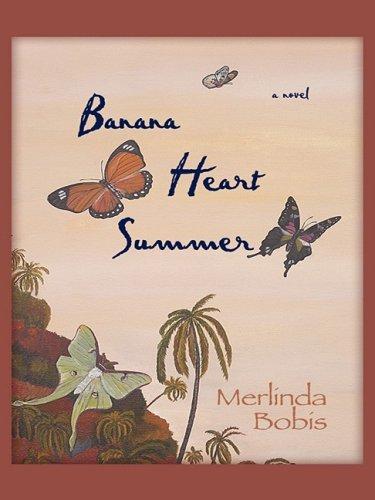 Banana Heart Summer (Thorndike Reviewers' Choice)