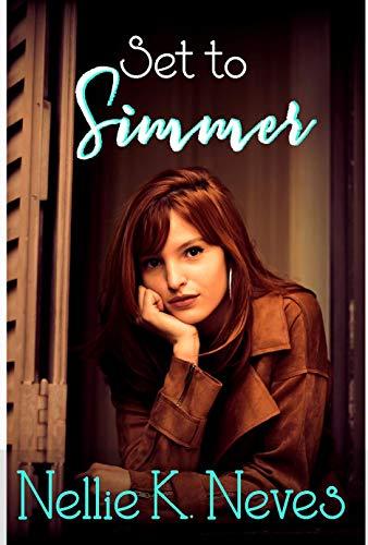 Set to Simmer (English Edition) von [Neves, Nellie K.]