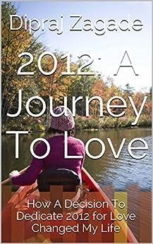 2012: A Journey To Love (English Edition) par [Zagade, Dipraj]