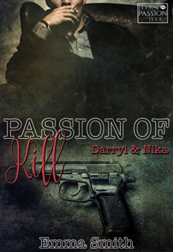 PASSION OF KILL: Darryl und Nika (Books of Passion 2) von [Smith, Emma]