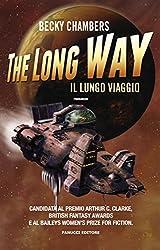 The Long Way. Il lungo viaggio (Fanucci Editore) (Italian Edition)