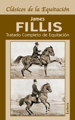 Tratado Completo De Equitación (Clasicos De La Equitacion)