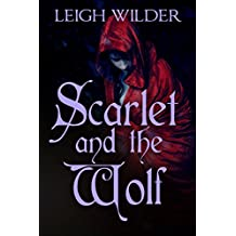 Scarlet and the Wolf: An Erotic Fairy Tale