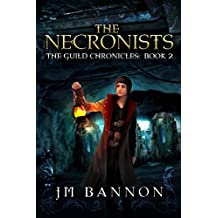 The  Necronists: A Paranormal Steampunk Thriller (The Guild Chronicles Book 2)