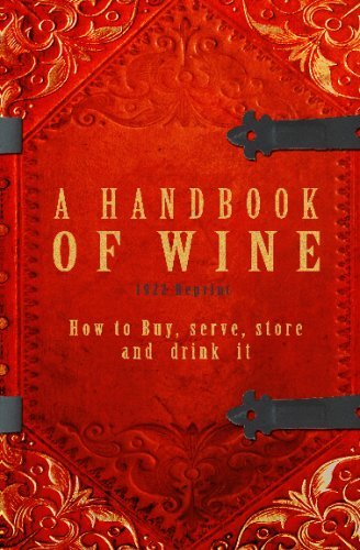 a-handbook-of-wine-1922-reprint-how-to-buy-serve-store-and-drink-it-by-ross-brown-2008-12-02