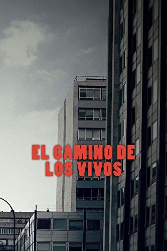 El Camino De Los Vivos por Ivan Santos