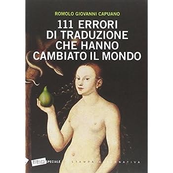 111 Errori Di Traduzione Che Hanno Cambiato Il Mondo