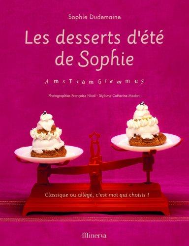 Les desserts d'été de Sophie : AmsTramGrammes par Sophie Dudemaine