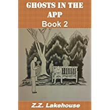 Ghosts in the App: Book 2 (English Edition)