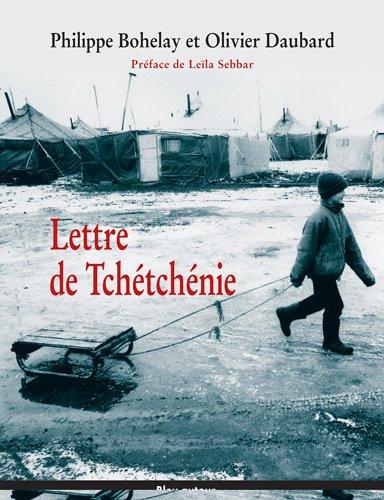 Lettre de Tchétchénie par Philippe Bohelay