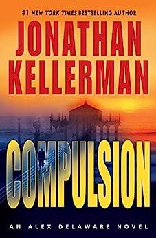 Compulsion: An Alex Delaware Novel von [Kellerman, Jonathan]