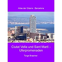Ciutat Vella und Sant Martì - Uferpromenaden (Atlas der Gitarre - Barcelona)