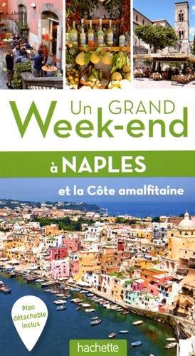 Un grand week-end à Naples et la côte amalfitaine par Bertrand Lauzanne, Collectif