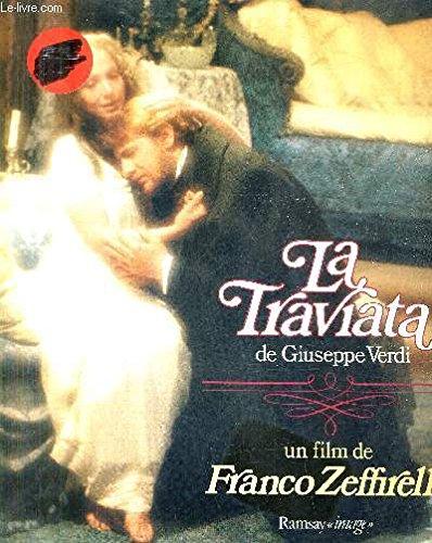La Traviata de Giuseppe Verdi dans le film de Franco Zeffirelli