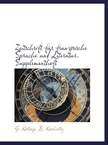 Zeitschrift für französische Sprache und Literatur. Supplementheft