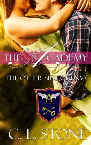 The Other Side of Envy: Volume 8 (The Academy) por C. L. Stone
