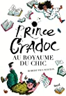 Prince Cradoc au Royaume du Chic par Weston