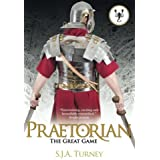 Praetorian: The Great Game (Volume 1) by S.J.A. Turney (2015-03-13)