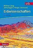 Erdwissenschaften (utb basics, Band 3632) - O. Adrian Pfiffner, Larryn Diamond, Martin Engi, Klaus Mezger