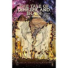 The Tale of Djhezer and Shash: Troisième Partie
