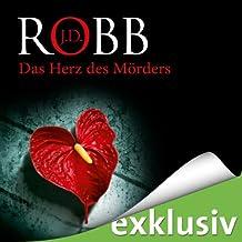 Das Herz des Mörders (Eve Dallas 17)