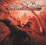 Songtexte von Children of Bodom - Hate Crew Deathroll