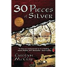 30 Pieces of Silver by Carolyn McCray (2013-08-20)